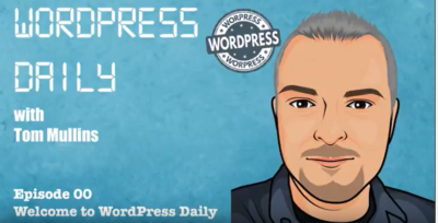 WordPress Daily Episode 00